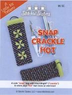 Snap, Crackle, Hot